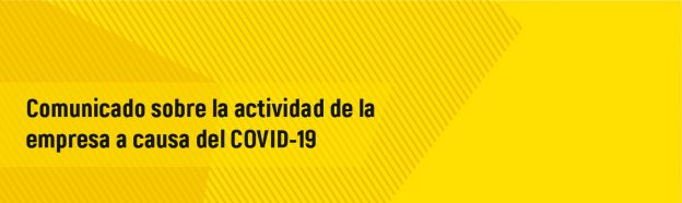 Comunicado-sobre-la-actividad-de-la-empresa-a-causa-del-COVID-19