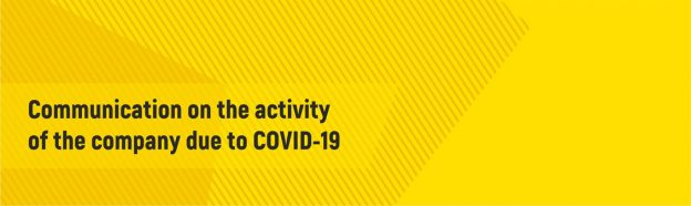 Communication on the activity of the company due to COVID-19